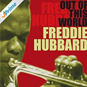 Freddie Hubbard The Hub Of Hubbard