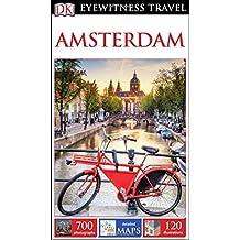 DK Eyewitness Travel Guide: Amsterdam