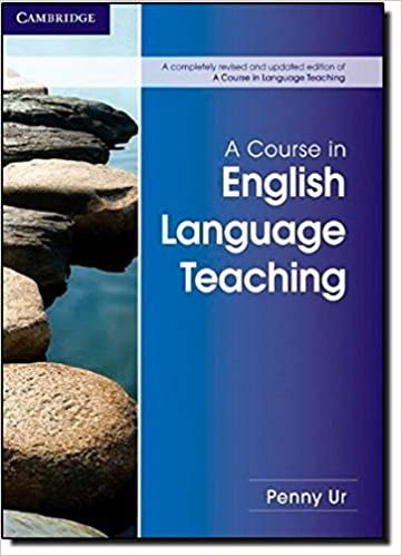 A Course In Language Teaching Penny Ur Pdf