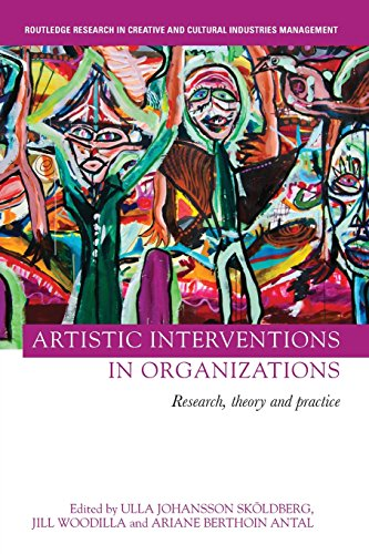 Pdf Business Artistic Interventions in Organizations (Routledge Research in Creative and Cultural Industries Management)
