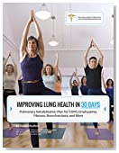 Improving Lung Health in 30 Days: Pulmonary Rehabilitation Plan for COPD, Emphysema, Fibrosis, Bronchiectasis, and More