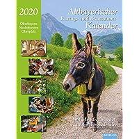 Altbayerischer Festtags- und Brauchtumskalender 2020