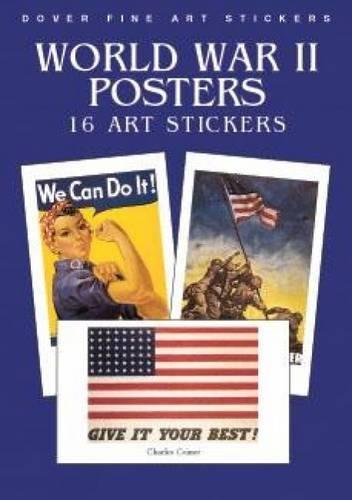 World War II Posters: 16 Art Stickers (Dover Art Stickers)