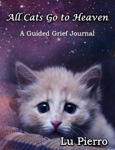 Download All Cats Go To Heaven: A Guided Grief Journal ebook