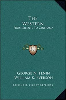 Book The Western: From Silents to Cinerama