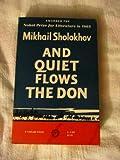 And Quiet Flows the Don, Mikhail Sholokhov, 0394703308