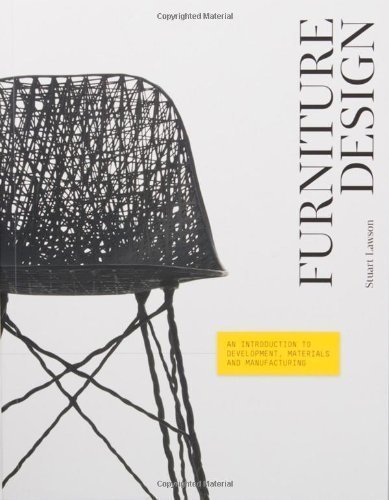 Furniture Design: An Introduction to Development, Materials and Manufacturing by Stuart Lawson (2013) Paperback