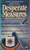 Desperate Measures, Margot Arnold, 0449128776