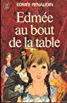 Edmée au bout de la table par Renaudin