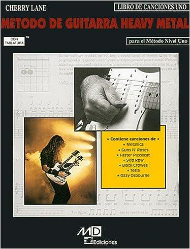 CHAPPELL y WOLFSOHN - Metodo para Guitarra Heavy Metal 1º Libro de ...