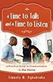 A Time to Talk and a Time to Listen, Tinuola M. Agbabiaka, 1475905165