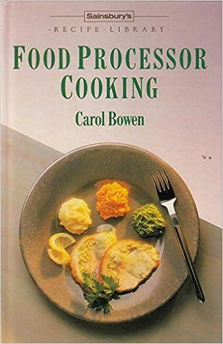 Sainsbury recipe library food processor cooking amazon sainsbury recipe library food processor cooking amazon carole bowen books forumfinder Images