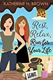 Search : Rest, Relax, Run for Your Life (Ooey Gooey Bakery Mystery Book 1)