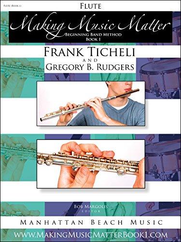 - Flute, Making Music Matter, Book 1, Beginning Band (Making Music Matter Book 1)