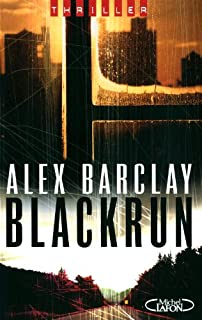 Blackrun, Barclay, Alex