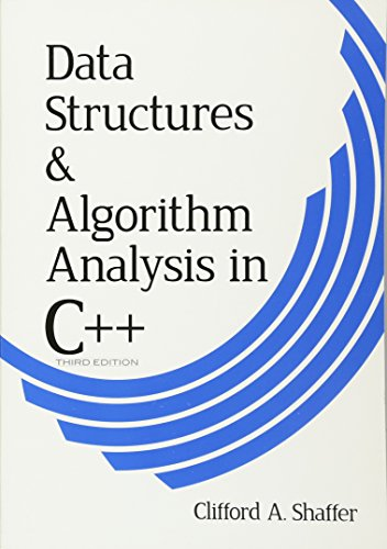 Data Structures and Algorithm Analysis in C++, Third Edition (Dover Books on Computer Science)