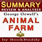 Summary, Review & Analysis: George Orwell's Animal Farm |  BookBuddy