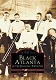 Black Atlanta in the Roaring Twenties (Images of America)