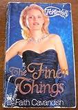 The Finer Things, Faith Cavandish, 0804100748