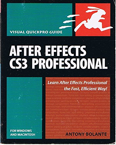 Download After Effects CS3 Professional for Windows and Macintosh: Visual QuickPro Guide - by Antony Bolante ebook