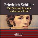 Der Verbrecher aus verlorener Ehre | Friedrich Schiller