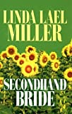 Secondhand Bride, Linda Lael Miller, 1585475777