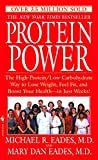 img - for Protein Power: The High-Protein/Low Carbohydrate Way to Lose Weight, Feel Fit, and Boost Your Health-in Just Weeks! book / textbook / text book