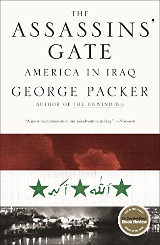 The Assassins' Gate: America in Iraq Iraq Papers