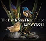 The Earth Shall Teach Thee, Boyd K. Packer, 0842528067