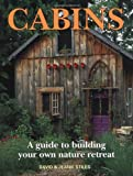 how to build a fireplace Cabins: A Guide to Building Your Own Nature Retreat