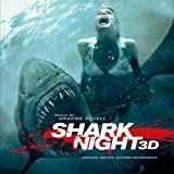 Shark Night 3D Original Motion Picture Soundtrack