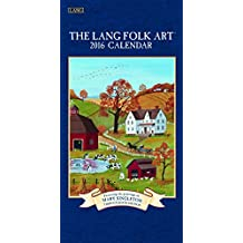 Perfect Timing Lang Folk Art 2016 Vertical Wall Calendar by Mary Singleton, January 2016 to December 2016, 7.75x15.5-Inch (1079119)