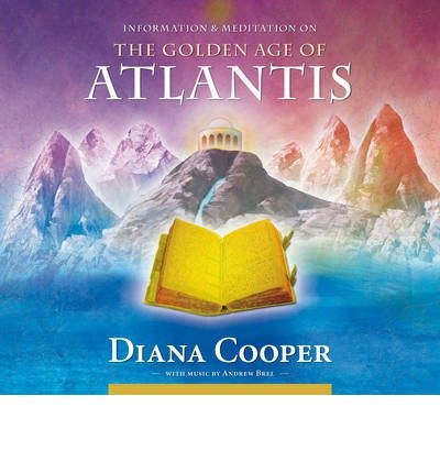 Download Golden Age of Atlantis (Information & Meditation Series) (CD-Audio) - Common PDF