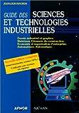 Guide des sciences et technologies industrielles. by Jean-Louis Fanchon (2001-05-11)