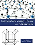 Introductory Graph Theory with Applications, Buckley, Fred and Lewinter, Marty, 1478611758
