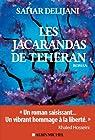 Les Jacarandas de Téhéran par Delijani