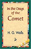 In the Days of the Comet, H. G. Wells, 1421832380