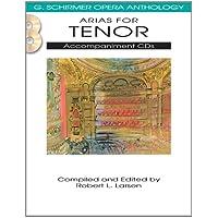 Arias for Tenor (G. Schirmer Opera Anthology)