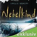 Nebelkind (Jana Berzelius 1) Hörbuch von Emelie Schepp Gesprochen von: Vera Teltz
