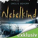 Nebelkind (Jana Berzelius 1) | Emelie Schepp