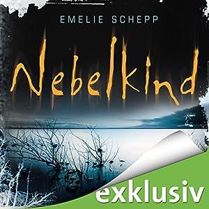 Nebelkind (Jana Berzelius 1) Hörbuch