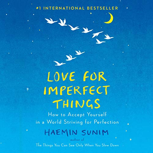 Pdf Fitness Love for Imperfect Things: How to Accept Yourself in a World Striving for Perfection