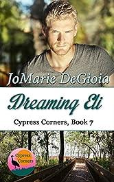 Dreaming Eli: Cypress Corners Series Book 7