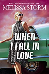 When I Fall in Love (Cupid's Bow: The First Generation Book 1)