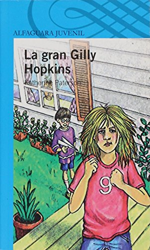 La gran Gilly Hopkins ( The Great Gilly Hopkins) (Spanish Edition) [Katherine Paterson] (Tapa Blanda)