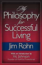 My Philosophy for Successful Living (English Edition)