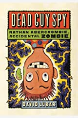 Dead Guy Spy (Nathan Abercrombie, Accidental Zombie Book 2) Kindle Edition