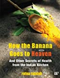 How the Banana Goes to Heaven price comparison at Flipkart, Amazon, Crossword, Uread, Bookadda, Landmark, Homeshop18