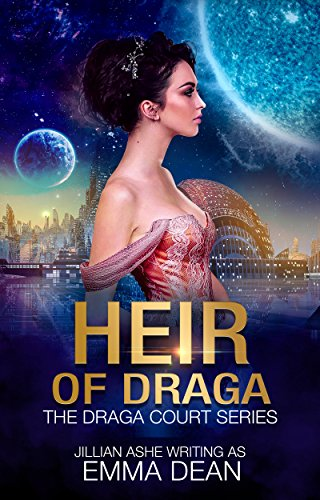 Heir of Draga: A Space Fantasy Romance (the Draga Court series Book 4)