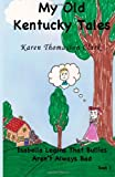 Isabella Learns That Bullies Aren't Always Bad, Karen Clark, 1484067436